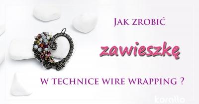 zawieszka wire wrapping