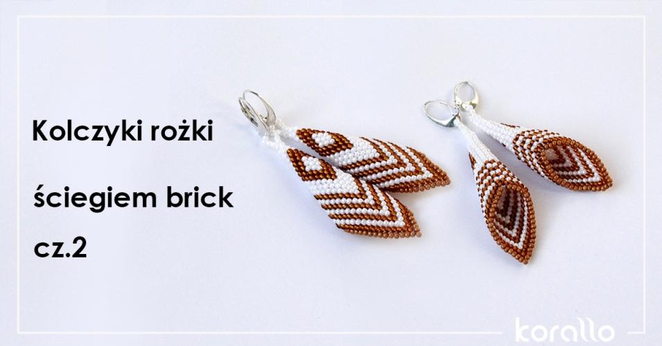 Kolczyki rożki ściegiem brick – krok po kroku cz.2