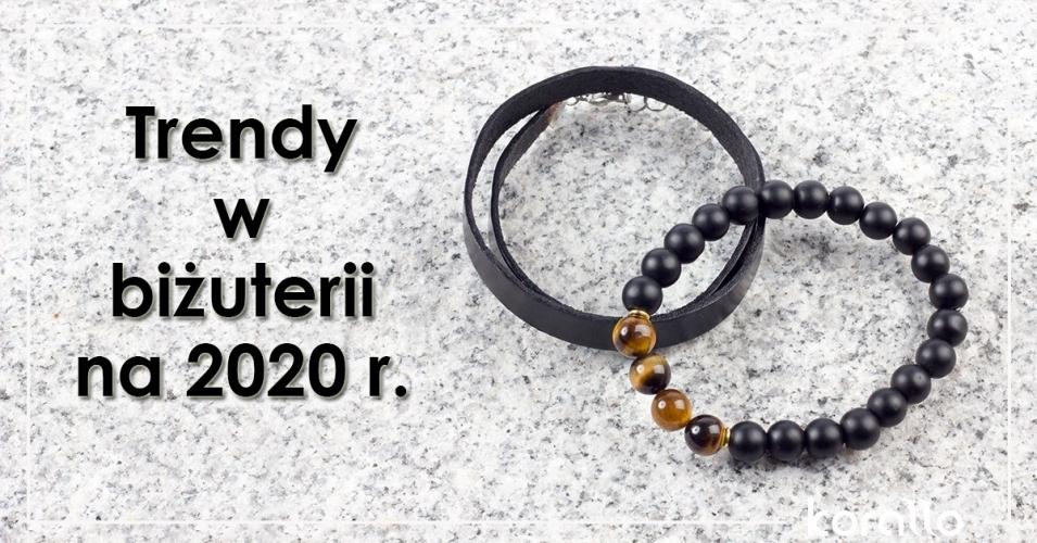 Trendy w biżuterii na 2020 rok