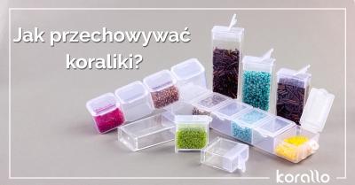 jak przechowywać koraliki